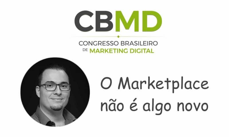 CBMD – O Marketplace não é algo novo