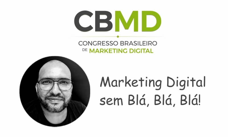CBMD – Marketing Digital sem Blá, Blá, Blá!