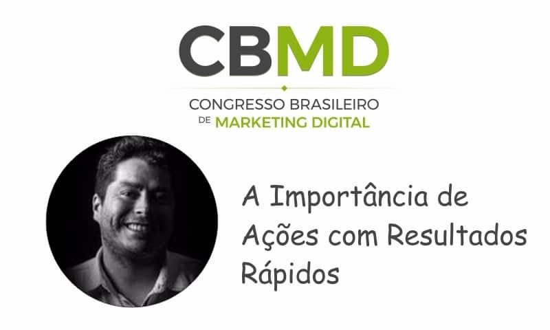 CBMD – A Importância de Ações com Resultados Rápidos