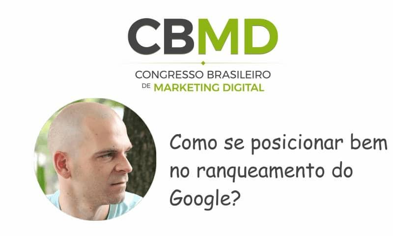 CBMD – Como se posicionar bem no ranqueamento do Google?