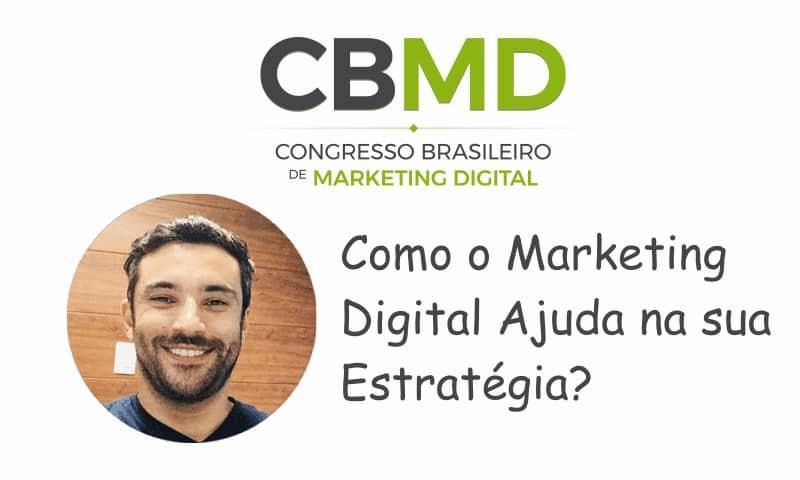 CBMD – Como o Marketing Digital Ajuda na sua Estratégia?