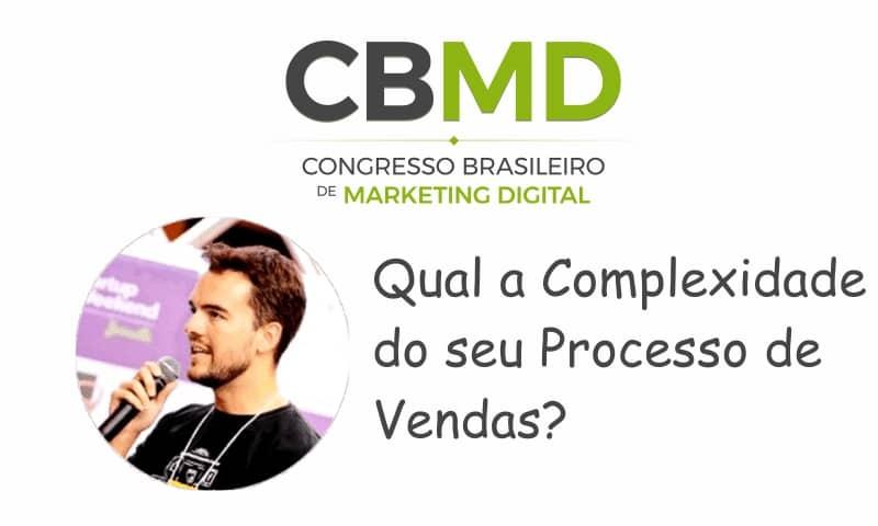 CBMD – Qual a Complexidade do seu Processo de Vendas?