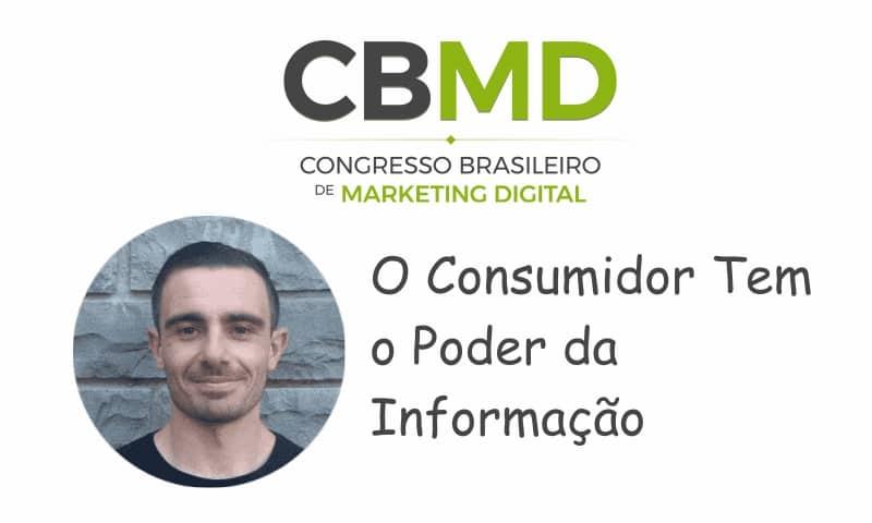 CBMD – O Consumidor Tem o Poder da Informação