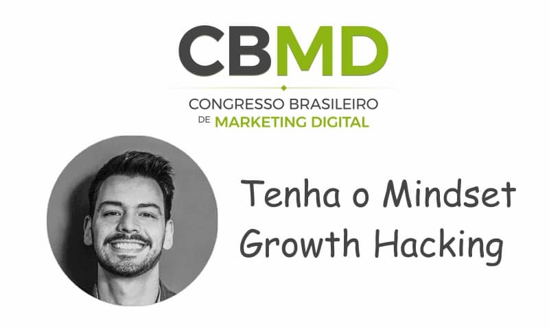 CBMD – Tenha o Mindset Growth Hacking