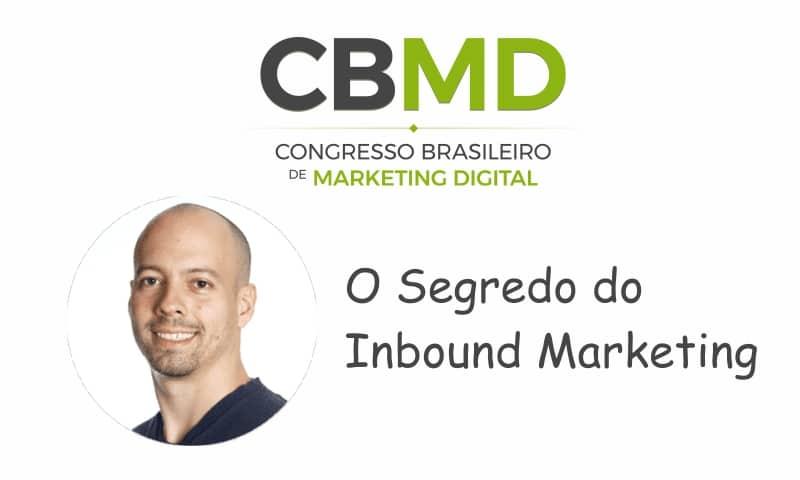 CBMD – O Segredo do Inbound Marketing