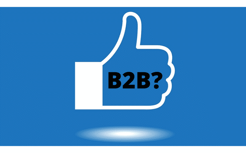 Facebook não funciona tão bem com B2B?