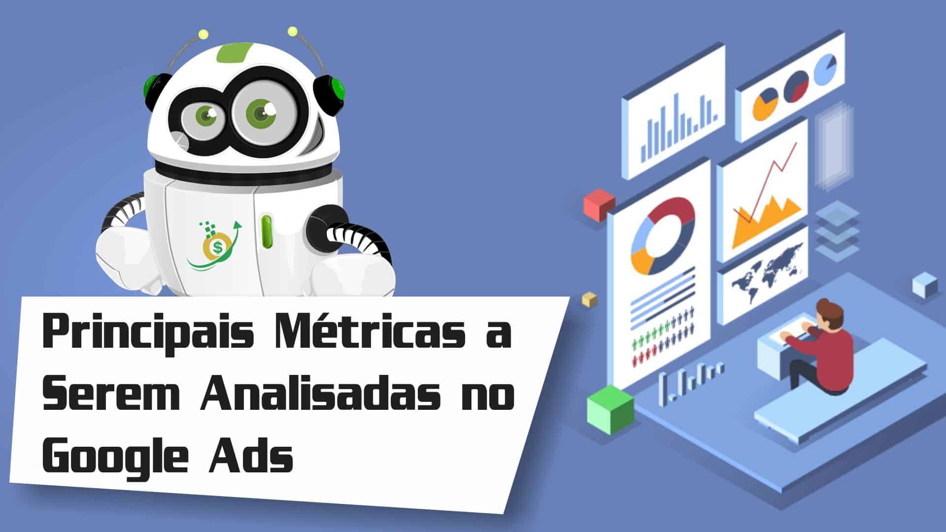 Métricas e Indicadores do Google Ads Essenciais Para Otimizar Sua Campanha (Versão 2021)