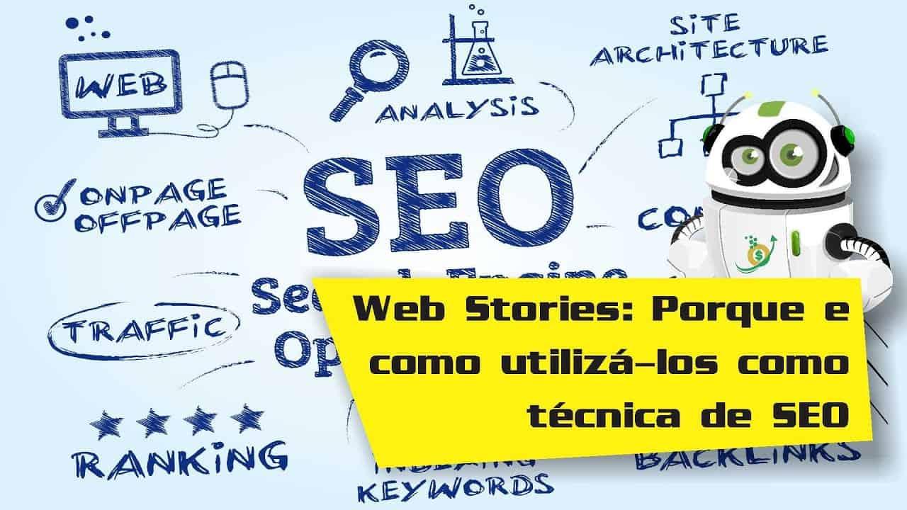Web Stories: O que São e Como Utilizá-los Como Técnica de SEO