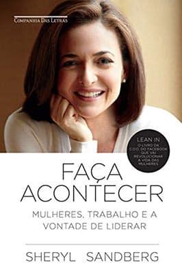 Faça Acontecer - Sehryl Sandberg - Resumo e Audiobook